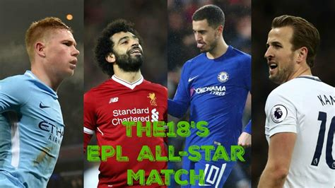 epl games epl all star game featuring the premier league s best players
