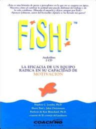 fish a remarkable way fish a remarkable way to boost morale and improve results