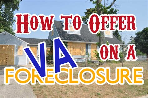 how to make an offer to buy a house how to make an offer on a va foreclosure
