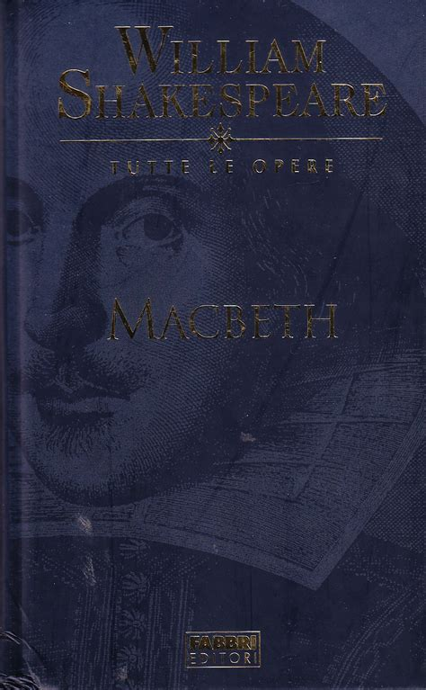 macbeth testo macbeth www libreriamedievale