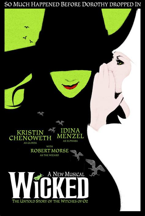 printable wicked poster wicked a new musical poster by ethan gladstone it s all