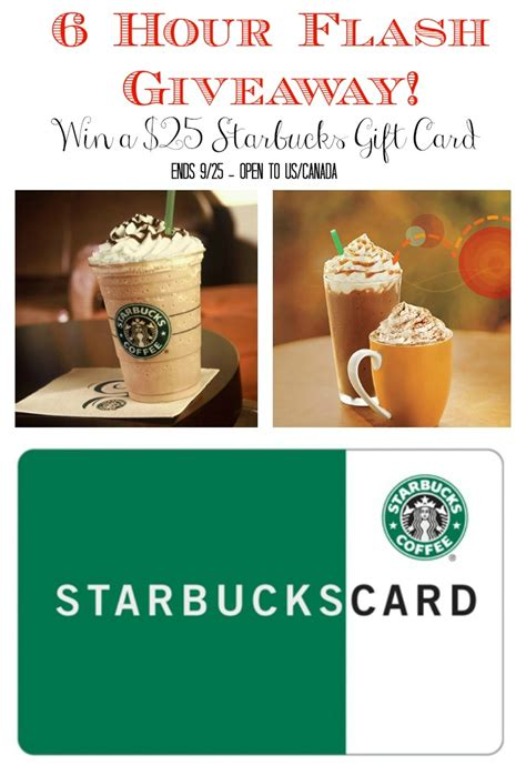 Starbucks 25 Gift Card - win 25 starbucks gift card 6 hour flash giveaway 6 12 est emptynester reviews