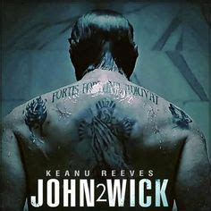 john wick back tattoo language quot fortis fortuna adiuvat quot quot fortune favor the bold quot keanu