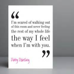 dirty dancing movie quote typography print 8x10 on a4