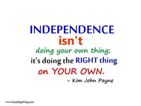 independence quotes independent quote quote number 550435 picture quotes
