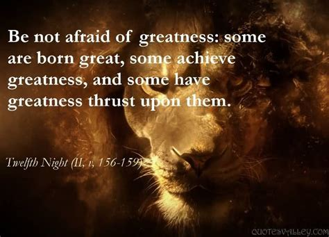 born great meaning be not afraid of greatness some are born great some