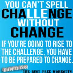 challenge and change quotes. quotesgram