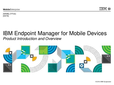 ibm endpoint manager for mobile devices overview