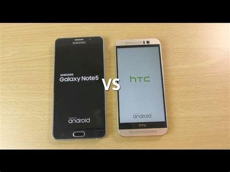 Samsung Galaxy Note 5 Hdc samsung galaxy note 5 vs htc one m9 speed test