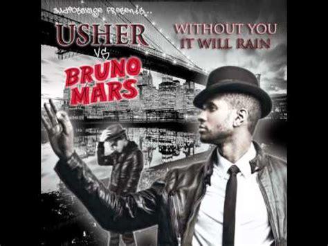 usher mars usher vs bruno mars without you it will rain