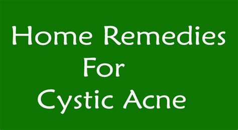 6 most effective home remedy for cystic acne howflux