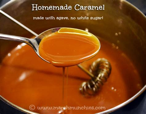 march munchies homemade caramel made with agave