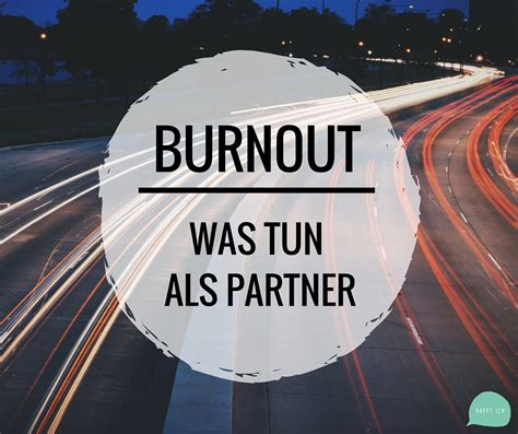 was tun bei innerer leere burnout was tun als partner happyich