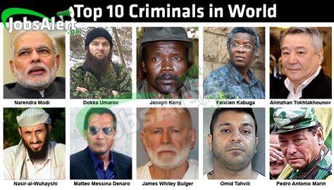 Criminal List Top 10 Criminals Of The World 2018 List