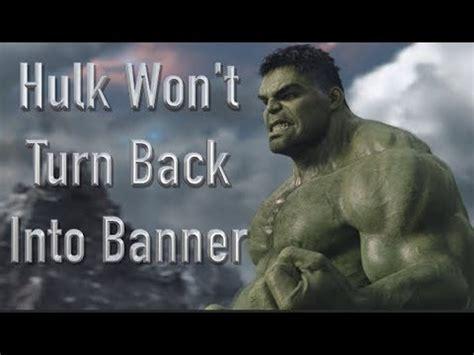 ac fan won t turn on why the hulk won t turn back into banner thor ragnarok