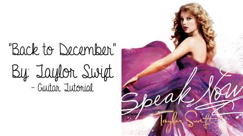 tutorial gitar back to desember quot back to december quot by taylor swift guitar tutorial youtube