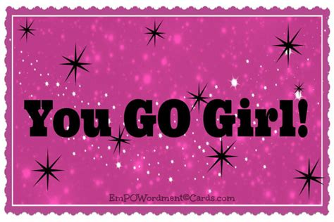 you go girl quotes