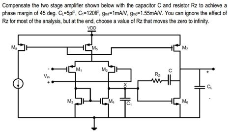 r resistor capacitor q compensate the two stage lifier shown below wit chegg