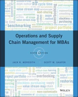 Best Affordable Mba Supply Chain Management by Operations And Supply Chain Management For Mbas R