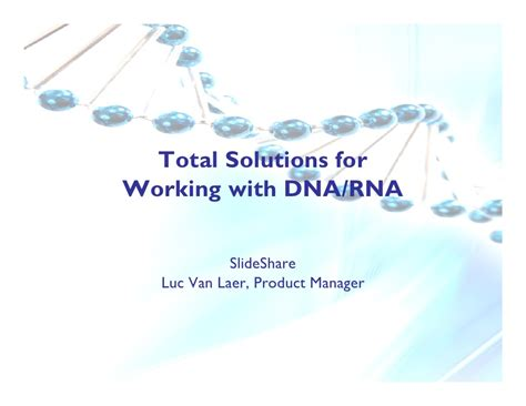 De En A Dna Total Cosmetic Solution automated solutions for working with dna rna