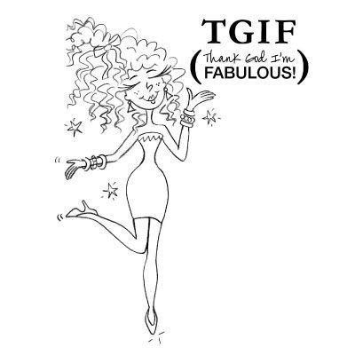 Tgif Thank God Im Free broken box stock free quot tgif thank god i m fabulous