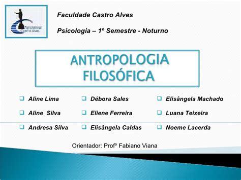 antropologa filosfica i slide antropologia filosofica
