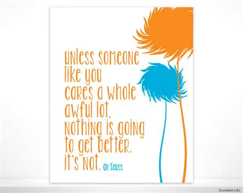 Printable Lorax Quotes | the lorax printable quotes quotesgram