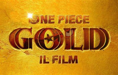 film one piece gold trailer one piece gold il film uscita in italia il 24 novembre