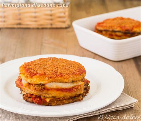 ricette per sedano rapa parmigiana di sedano rapa ricetta gustosa nota dolce