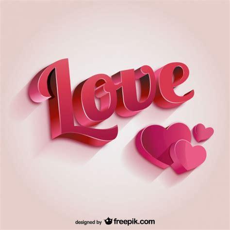 imagenes lindas de amor en 3d letras de amor 3d descargar vectores gratis