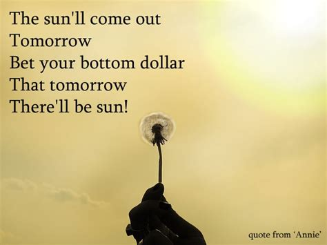 The Sunll Come Out Tomorrow by The Sun Ll Come Out Tomorrow Sun