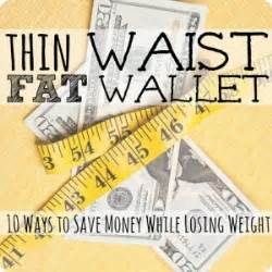 thin waist wallet 10 ways to save money while losing