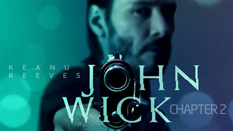 current movies john wick chapter 2 2017 john wick chapter two movie wallpaper hd film 2017 poster image free hd wallpapers images