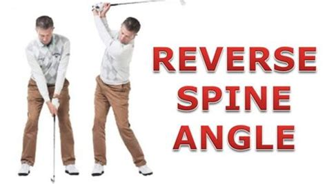 golf swing spine angle drill what is reverse spine angle swingstation