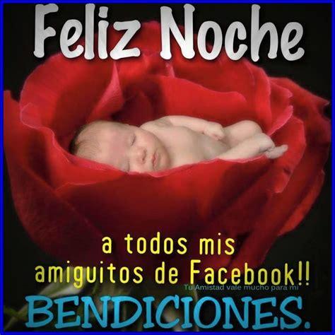 imagenes de feliz noche facebook imagenes preciosas de buenas noches para compartir por las