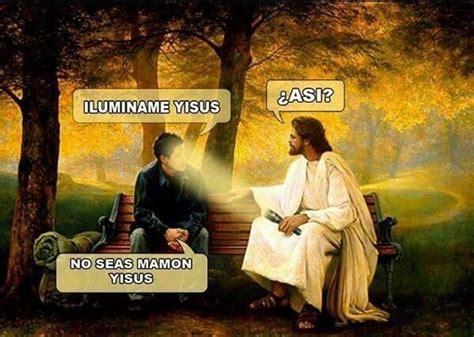 Memes De Jesus - 25 best ideas about memes de jesus on pinterest chistes