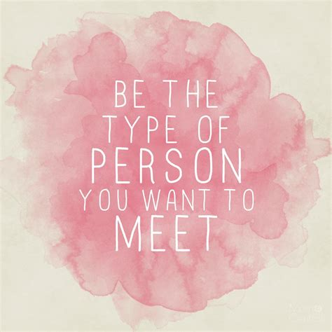 what type of are you want to meet you quotes quotesgram