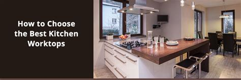 kitchen how to find the how to find the best kitchen worktops absolute site traffic