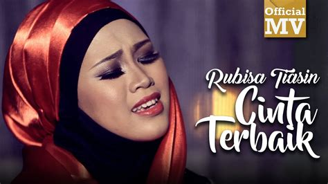 rubisa cinta terbaik mp3 download rubisa tiasin cinta terbaik official music video youtube