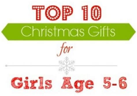 top gifts for girls age 6 8 gift ideas top gifts for ages 5 6 southern savers