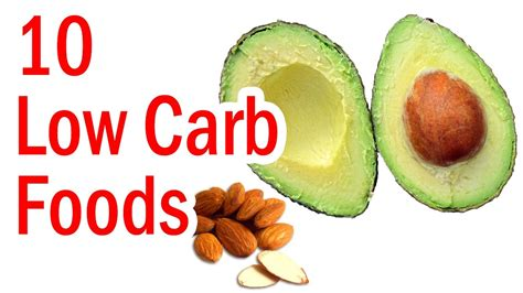 carbohydrates 10 foods top 10 best low carbohydrate foods