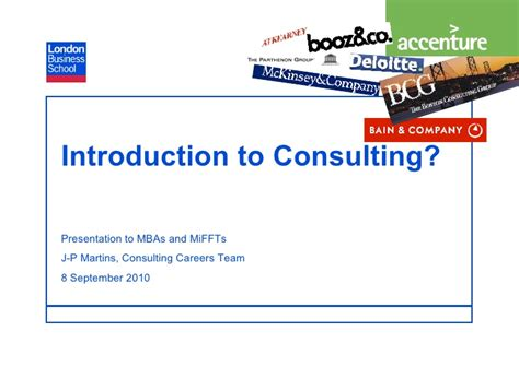 Mba To Management Consulting by 2010 Intro To Consulting Mba