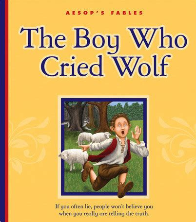 the boy who cried wolf picture book the boy who cried wolf the child s world