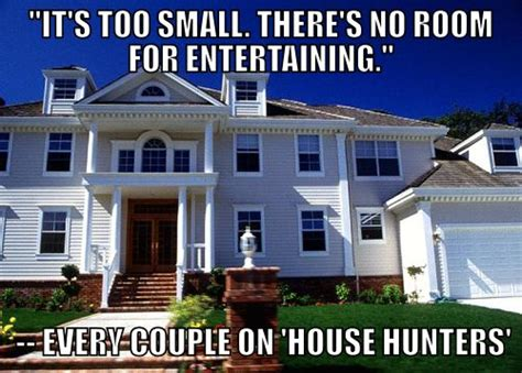 house hunters real estate 95 best images about hgtv humor on pinterest the internet words and last minute