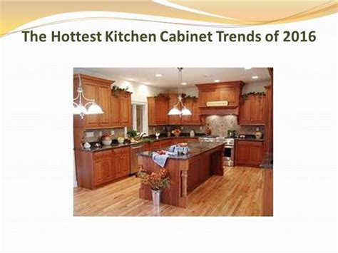 2016 kitchen cabinet trends the kitchen cabinet trends of 2016 authorstream