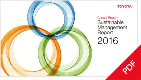 Toyota Annual Report Toyota Global Site Annual Report Sustainable Management