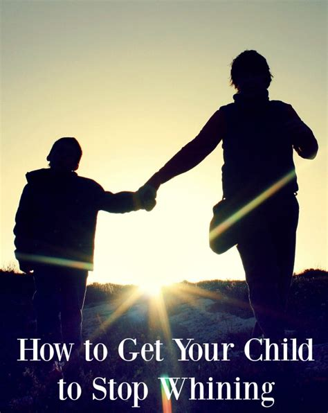 how to get to stop whining parents how to get your child to stop whining