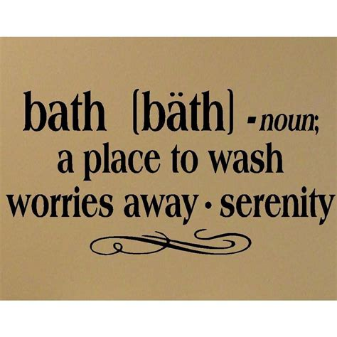 quotes for bathroom bath quotes and sayings quotesgram
