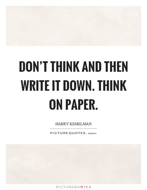 writing is thinking on paper paper quotes paper sayings paper picture quotes page 5