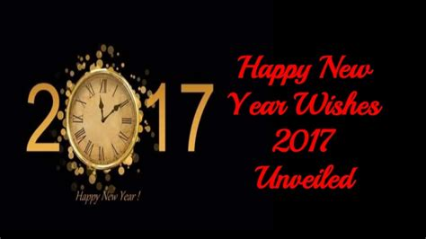 happy new year wishes 2017 unveiled